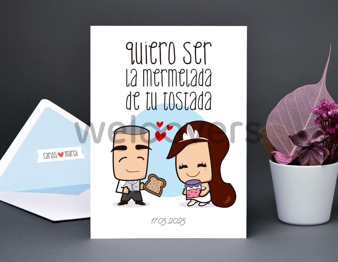 """Invitación de boda """"QUIERO SER LA MERMELADA DE TU TOSTADA"""""""